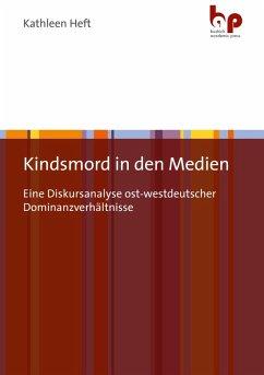 Kindsmord in den Medien (eBook, PDF) - Heft, Kathleen