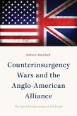 Counterinsurgency Wars and the Anglo-American Alliance (eBook, ePUB)