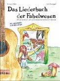 Das Liederbuch der Fabelwesen