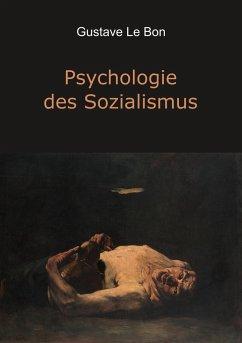 Psychologie des Sozialismus - Le Bon, Gustave