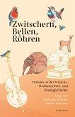 Zwitschern, Bellen, Röhren (eBook, PDF)