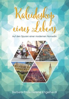 Kaleidoskop eines Lebens (eBook, ePUB)