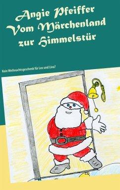Vom Märchenland zur Himmelstür (eBook, ePUB)