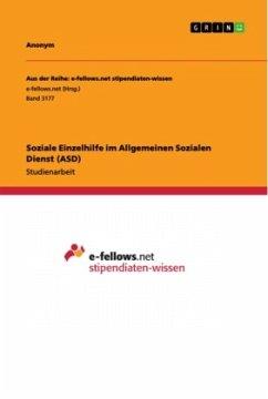 Soziale Einzelhilfe im Allgemeinen Sozialen Dienst (ASD)