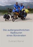 Die außergewöhnlichen Radtouren eines Bürokraten (eBook, ePUB)