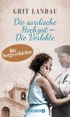Die sardische Hochzeit – Die Verlobte (eBook, ePUB)