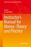 Instructor's Manual for Money: Theory and Practice (eBook, PDF)