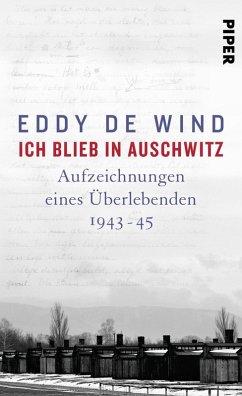 Ich blieb in Auschwitz (eBook, ePUB) - de Wind, Eddy