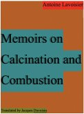 Memoirs on Calcination and Combustion (eBook, ePUB)