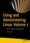 Using and Administering Linux: Volume 1 (eBook, PDF)