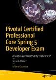 Pivotal Certified Professional Core Spring 5 Developer Exam (eBook, PDF)