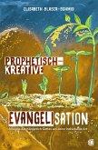 Prophetisch-kreative Evangelisation (eBook, ePUB)