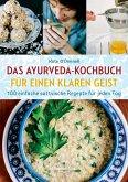 Ayurveda-Kochen für einen klaren Geist (eBook, ePUB)