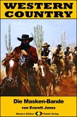 WESTERN COUNTRY 329: Die Masken-Bande (eBook, ePUB)