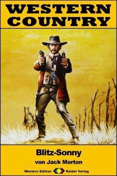 WESTERN COUNTRY 328: Blitz-Sonny (eBook, ePUB) - Morton, Jack