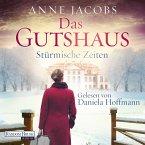 Das Gutshaus - Stürmische Zeiten (MP3-Download)