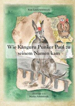 Wie Känguru Punker Paul zu seinem Namen kam (eBook, ePUB)