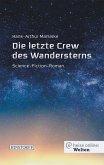 Die letzte Crew des Wandersterns (eBook, ePUB)