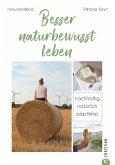 Besser naturbewusst leben (eBook, ePUB)