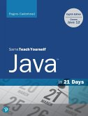 Sams Teach Yourself Java in 21 Days (Covers Java 11/12) (eBook, PDF)