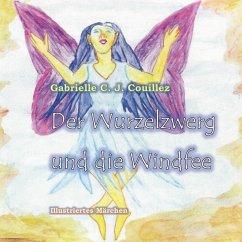 Der Wurzelzwerg und die Windfee (eBook, ePUB)