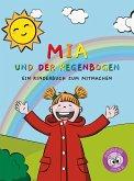 Mia und der Regenbogen (eBook, ePUB)
