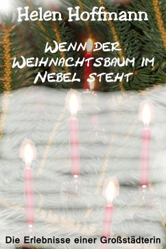 Wenn der Weihnachtsbaum im Nebel steht