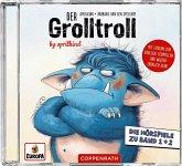 Der Grolltroll & Der Grolltroll ... grollt heut nicht!? / Der Grolltroll Bd.1+2 (Audio-CD)