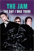 The Jam - The Day I Was There (eBook, ePUB)