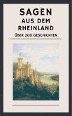 Sagen aus dem Rheinland (eBook, ePUB)