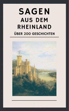 Sagen aus dem Rheinland (eBook, ePUB) - Simrock, Karl
