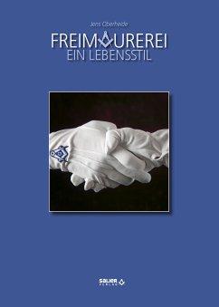 Freimaurerei - Ein Lebensstil (eBook, ePUB) - Oberheide, Jens