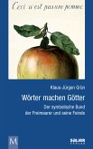 Wörter machen Götter (eBook, ePUB)