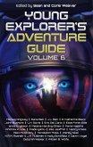 Young Explorer's Adventure Guide, Volume 6 (eBook, ePUB)