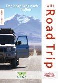 Wild Road Trip (eBook, ePUB)