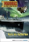 Maddrax 521 - Science-Fiction-Serie (eBook, ePUB)