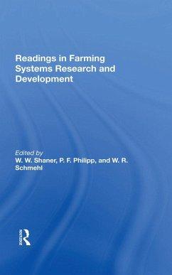 Readings In Farming Systems Research And Development (eBook, ePUB) - Schmehl, W. R.; Schmehl, W R; Philipp, Perry F; Shaner, W. W.