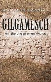 Gilgamesch (eBook, ePUB)