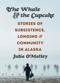 The Whale and the Cupcake (eBook, ePUB)