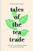 Tales of the Tea Trade (eBook, ePUB)