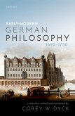 Early Modern German Philosophy (1690-1750) (eBook, ePUB)