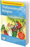 Arbeitsmaterial Grundschule. Stationenlernen Religion: Zachäus auf dem Baum