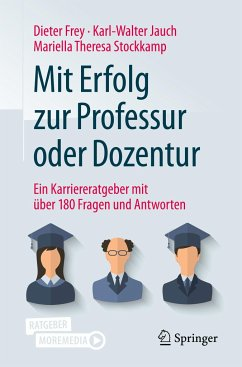 Mit Erfolg zur Professur oder Dozentur