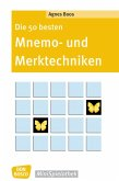 Die 50 besten Mnemo- und Merktechniken