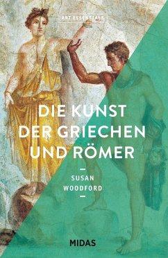 Die Kunst der Griechen und Römer (ART ESSENTIALS) - Woodford, Susan