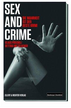Sex and Crime - Püschel, Klaus; Mittelacher, Bettina