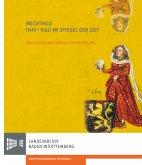 Mechthild (1419-1482) im Spiegel der Zeit