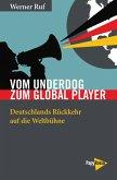 Vom Underdog zum Global Player