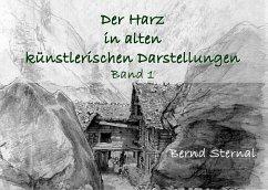 Der Harz in alten künstlerischen Darstellungen