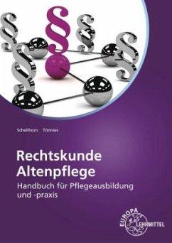 Rechtskunde Altenpflege - Schellhorn, Helmut; Tönnies, Monika